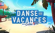 Danse tes vacances pour Cuba